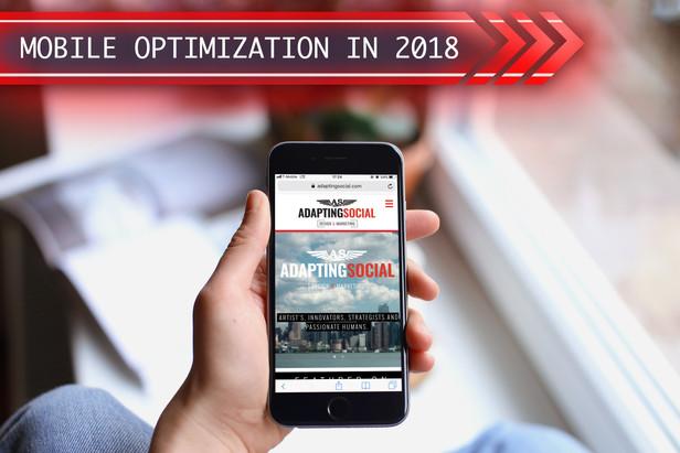 Mobile Optimization in 2018