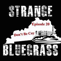 20. Strange Bluegrass Cover Episode 20.j