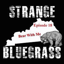 18. Strange Bluegrass Cover Episode 18.j