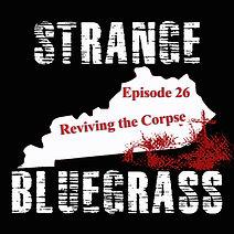 26. Strange Bluegrass Cover Episode 26.jpg