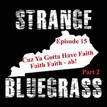 15. Strange Bluegrass Cover Episode 15.j