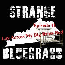 11. Strange Bluegrass Cover Ep 11.jpg