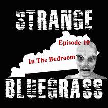 10. Strange Bluegrass Cover Ep 10.jpg