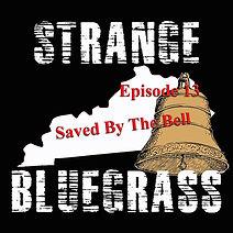 13. Strange Bluegrass Cover Episode 13.j