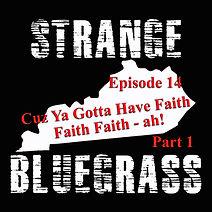 14. Strange Bluegrass Cover Ep 14.jpg