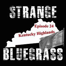 24. Strange Bluegrass Cover Episode 24.jpg