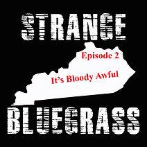 2. Strange Bluegrass Cover Ep 2.jpg