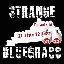 16. Strange Bluegrass Cover Episode 16.j