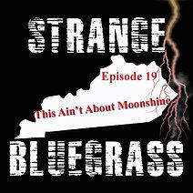 19. Strange Bluegrass Cover Episode 19.j