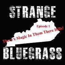 1. Strange Bluegrass Cover Episode 1.jpg