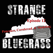 12. Strange Bluegrass Cover Episode 12.j