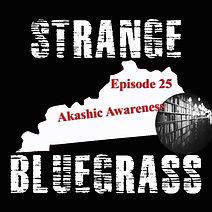 25. Strange Bluegrass Cover Episode 25.jpg