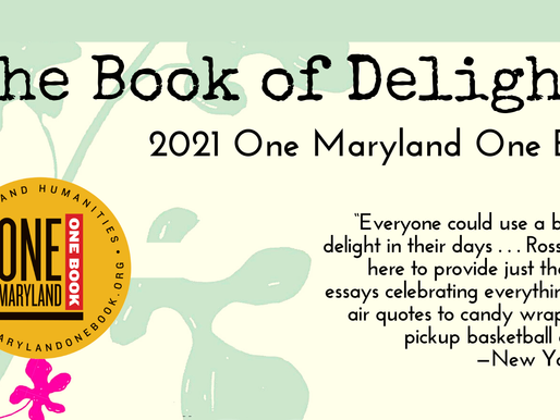 Finding delights in our One Maryland/One Book assignment