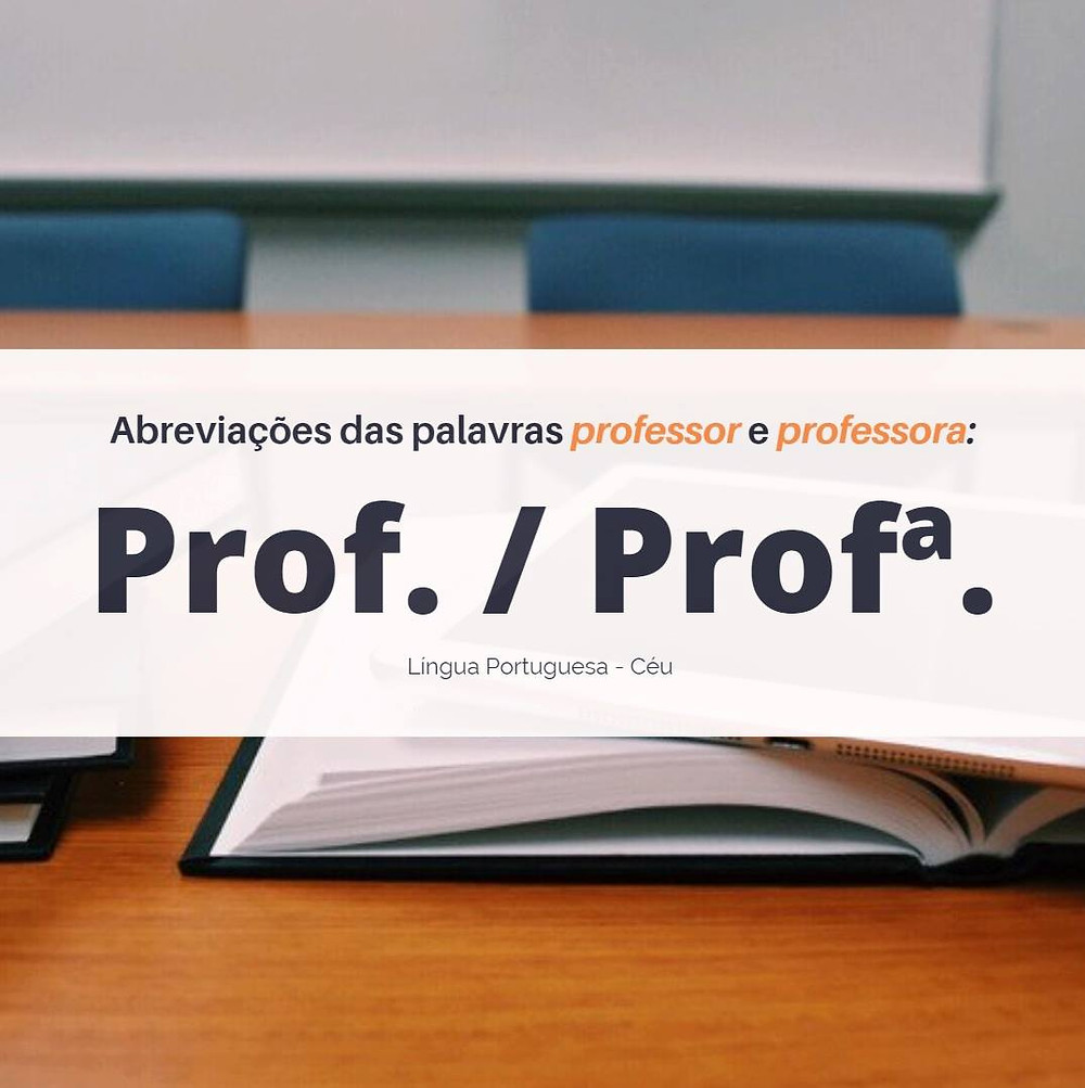 Abreviação das palavras professor e professora