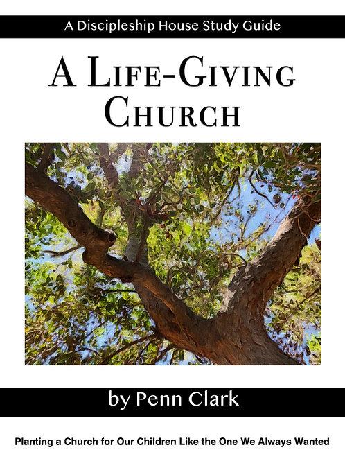 A Life-Giving Church