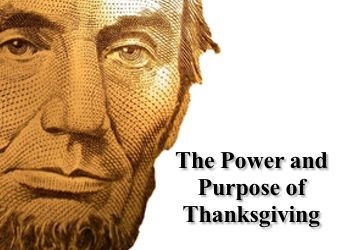 THE POWER AND PURPOSE OF THANKSGIVING