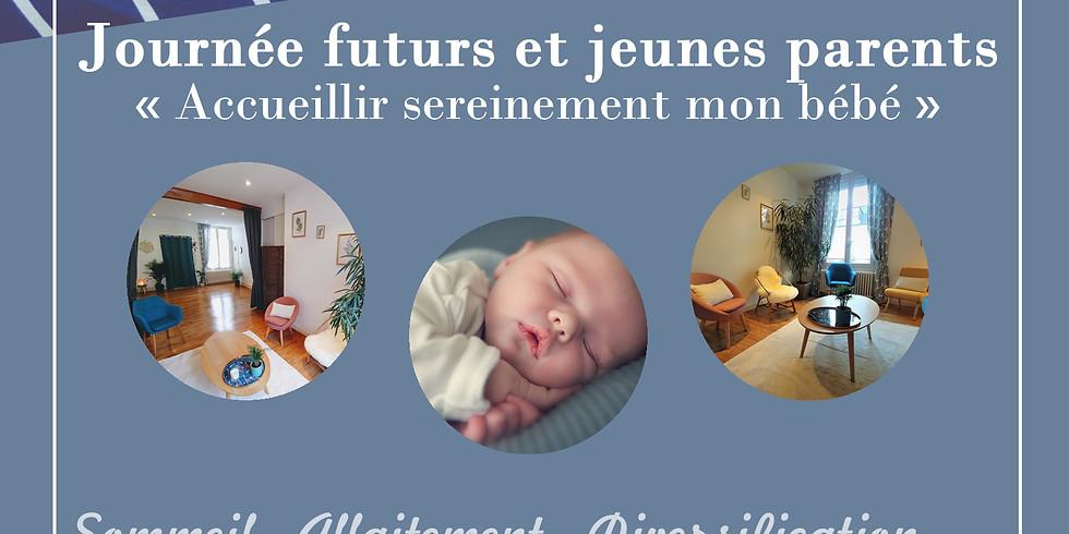"""Journée futurs et jeunes parents """"accueillir sereinement mon bébé"""""""