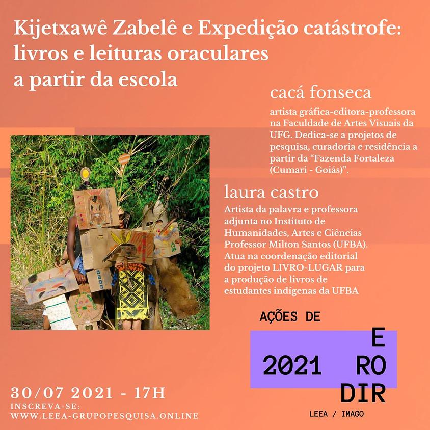 Kijetxawê Zabelê e Expedição Catástrofe: livros e leituras oraculares a partir da escola