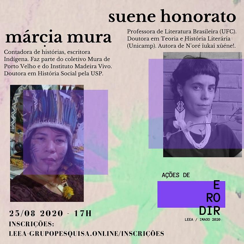 CONVERSA COM MÁRCIA MURA E SUENE HONORATO