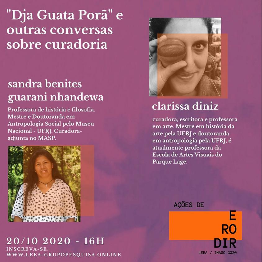 """""""Dja Guata Porã"""" e outras conversas sobre curadoria"""