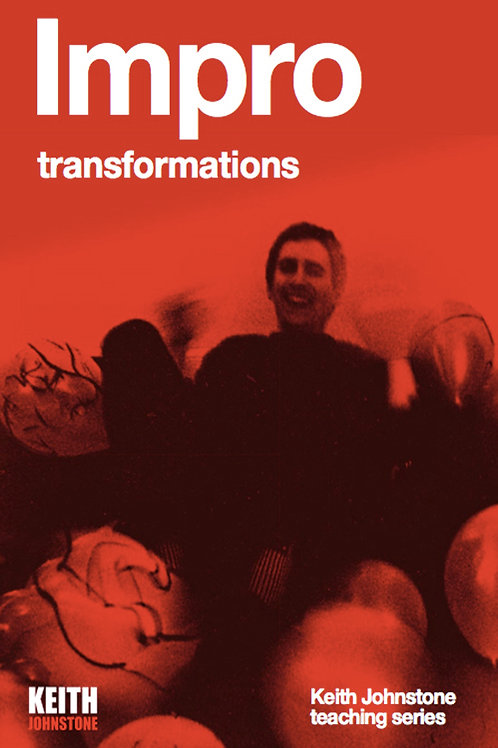 LIBRARY / EDUCATIONAL COPY: Impro: transformations