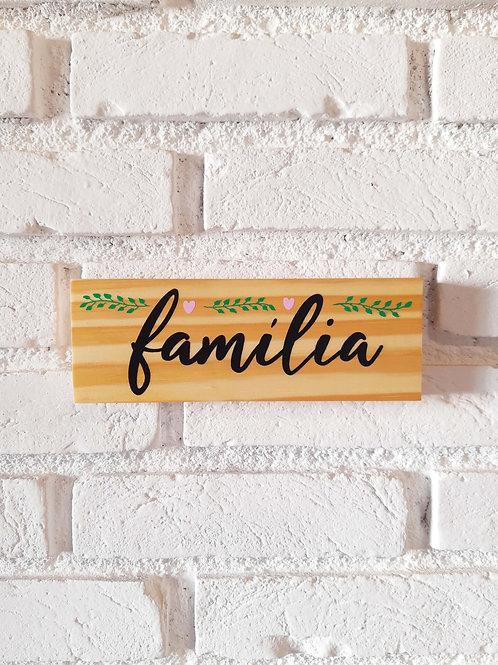 """Placa decorativa """"Família"""""""