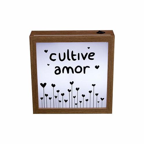 Quadro Luminoso - Cultive Amor - Wall Done