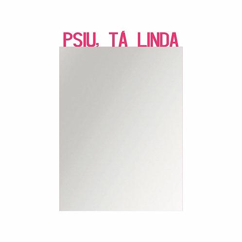 Espelho Empoderamento - Psiu, tá linda - Wall Done
