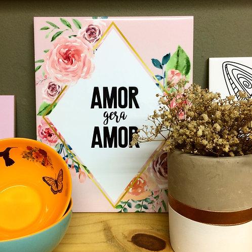 AZULEJO DECORATIVO FRASE AMOR GERA AMOR FLORAL - SANTOS & ENCANTOS