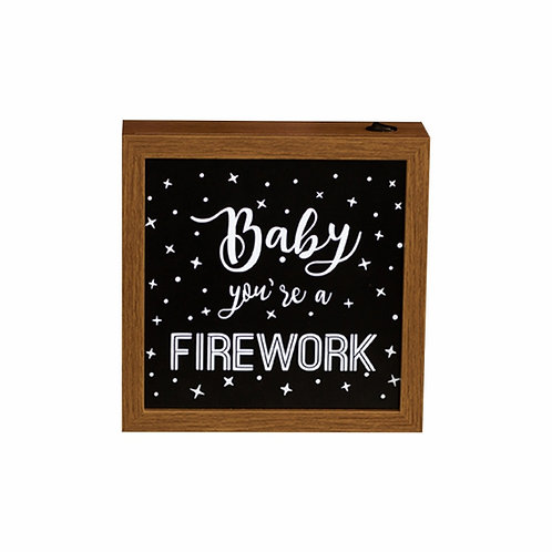 Quadro Luminoso - Baby You´re a Firework - Wall Done