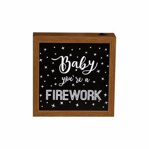 Quadro Luminoso - Baby You´re a Firework
