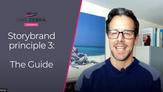 Storybrand principle 3: The Guide