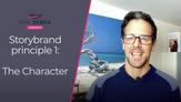 Storybrand principle 1: The Character