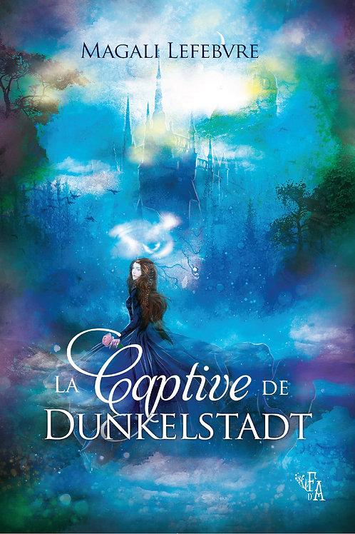 La Captive de Dunkelstadt