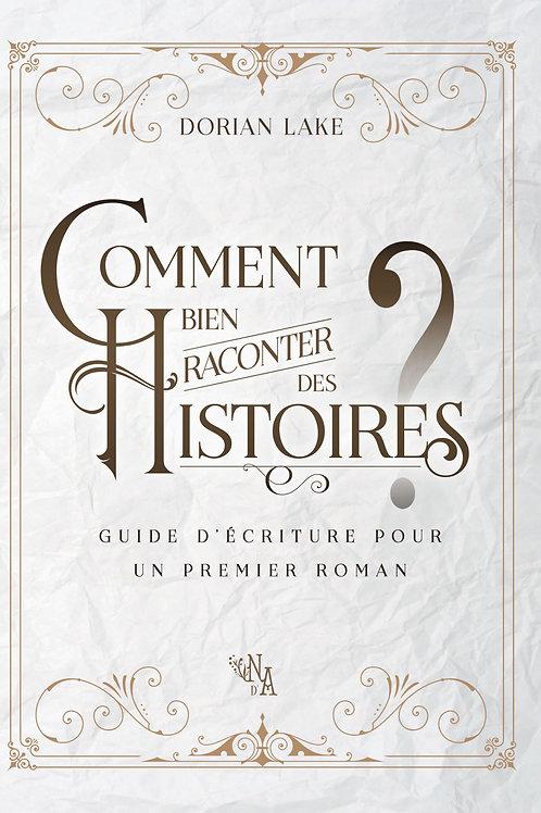 Comment Bien Raconter des Histoires ?