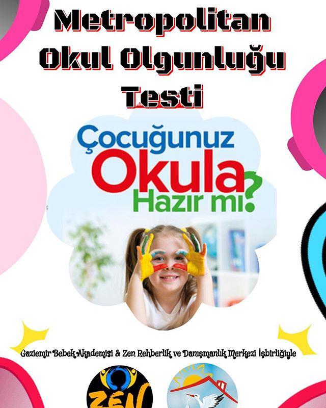 6 alt test ve toplam 100 maddeden oluşan METROPOLİTAN OKUL OLGUNLUGU TESTİ _çocuğunuzun okula,kurall
