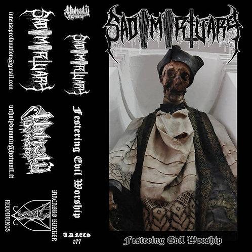 Sadomortuary- Festering Evil Worship CS