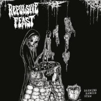 """Repulsive Feast - Brewing Rancid Stew 7"""""""