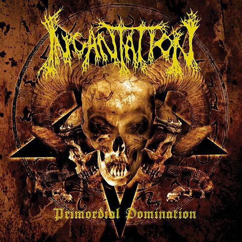Incantation - Primordial Domination CD