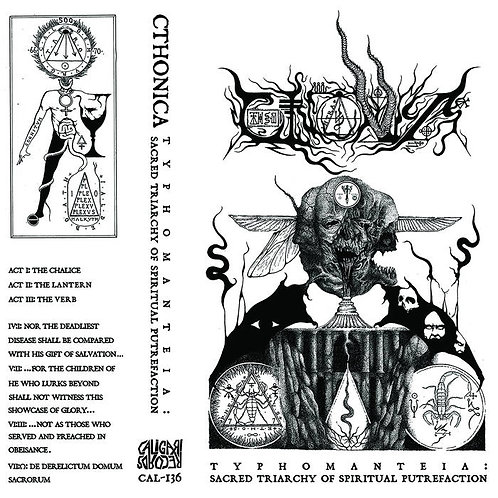 Cthonica -  Typhomanteia: Sacred Triarchy of Spiritual Putrefaction CS
