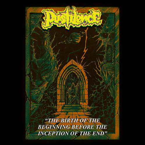 Pustilence - The Birth of the Beginning Before the Inception of the End CD