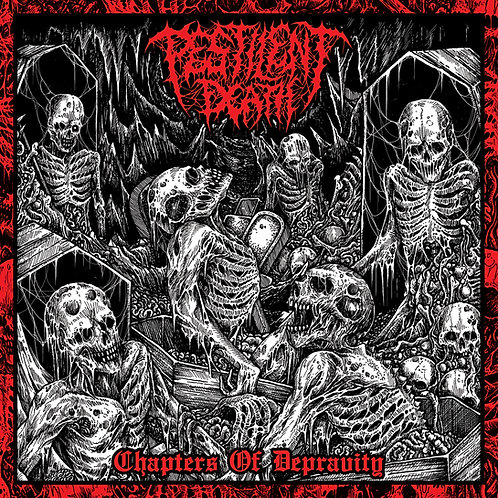 Pestilent Death - Chapters of Depravity LP