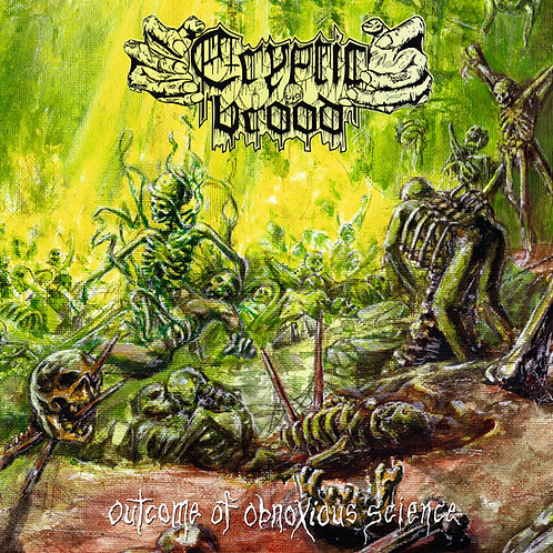 Cryptic Brood - Outcome of Obnoxious Science LP