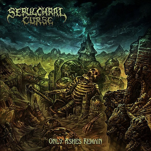 Sepulchral Curse - Only Ashes Remain CS