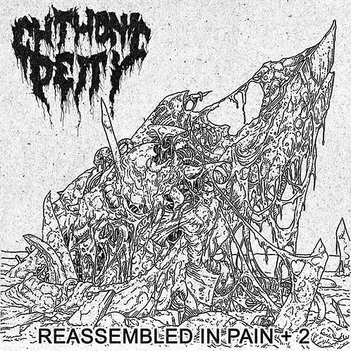 Chthonic Deity - Reassembled in Pain + 2 CS