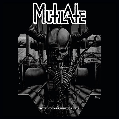 Mutilate - Rotting In Eternity's Hell LP