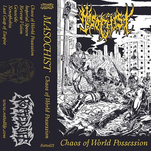 Masochist - Chaos of World Possession CS