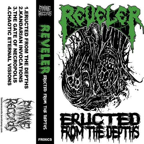 Reveler - Eructed From the Depths CS