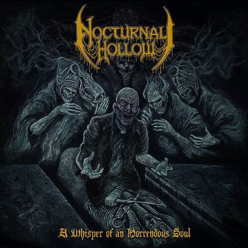 Nocturnal Hollow - A Whisper of a Horrendous Soul CD