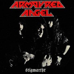 Armoured Angel - Stigmartyr Anthology CD